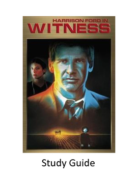 Witness directed by Peter Weir - Study Guide