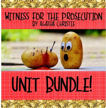 Witness for the Prosecution (Play) by Agatha Christie Unit BUNDLE!