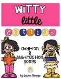 Witty Little Ditties- Addition & Subtraction Songs