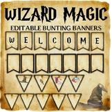 Wizard Classroom Decor: Editable Bunting Banners