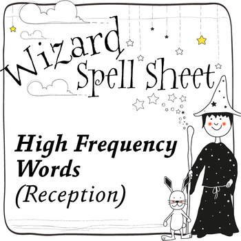 Wizard Spell Sheets:  High Frequency Words 4-5 years