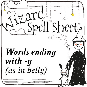 Wizard Spell Sheets: Words ending with -y as in belly