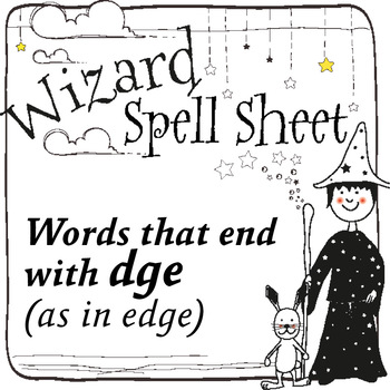 Wizard Spell Sheets: Words that end with dge as in edge