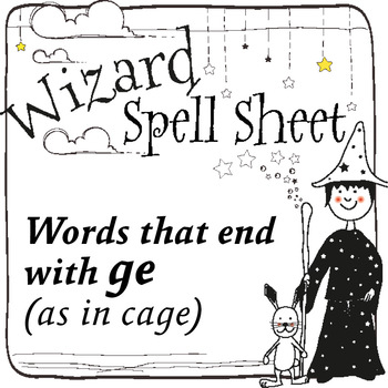 Wizard Spell Sheets: Words that end with ge as in cage
