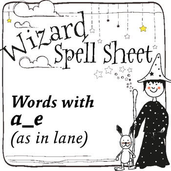 Wizard Spell Sheets: Words with a_e as in lane