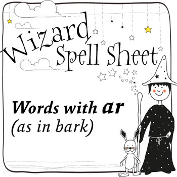 Wizard Spell Sheets: Words with ar as in bark