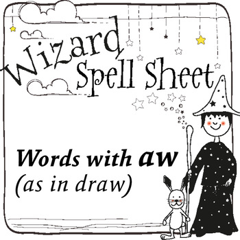 Wizard Spell Sheets: Words with aw as in draw