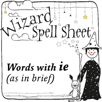 Wizard Spell Sheets: Words with ie as in brief