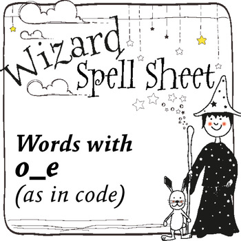 Wizard Spell Sheets: Words with o_e as in code