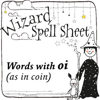 Wizard Spell Sheets: Words with oi as in coin