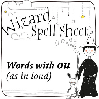 Wizard Spell Sheets: Words with ou as in loud