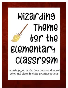 Wizard Theme for the Elementary Classroom