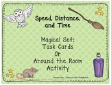 Wizard Themed Speed, Distance, and Time Task Cards or Arou