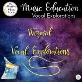 Wizard Vocal Exploration