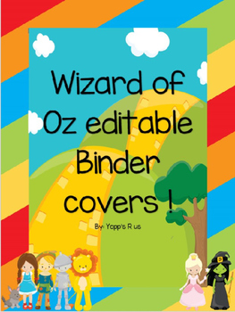 Wizard of OZ EDITABLE binder cover