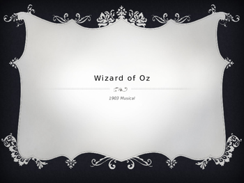 Wizard of Oz 1903 Musical Power Point