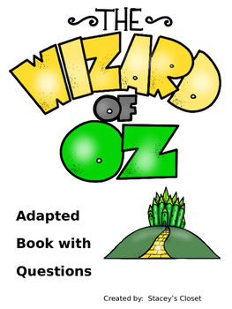 Wizard of Oz Adapted Book with Questions