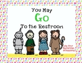 Wizard of Oz Bathroom & Hall Passes