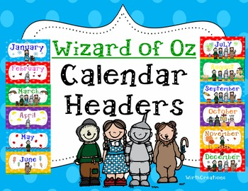 wizard of oz calendar headings by wirth it teachers pay teachers