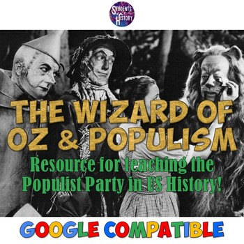 "populism and the wizard of oz In the novel and the movie ""the wizard of oz,"" there has been many opinions brought about that a."