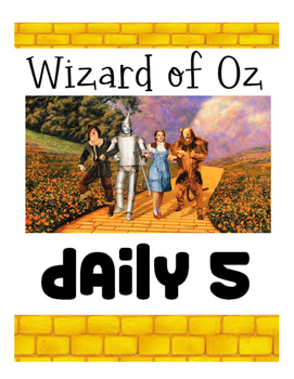 Wizard of Oz Daily 5