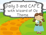 Wizard of Oz Daily 5 and CAFE Poster set