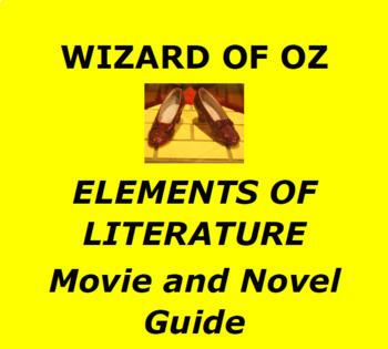 WIZARD OF OZ: Elements of Literature Movie/Novel Unit