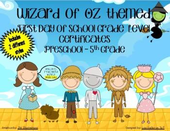 Wizard of Oz First Day of School Certificates - Preschool thru Fifth