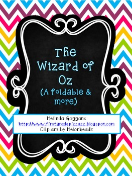 Wizard of Oz Foldable & Graphic Organizers