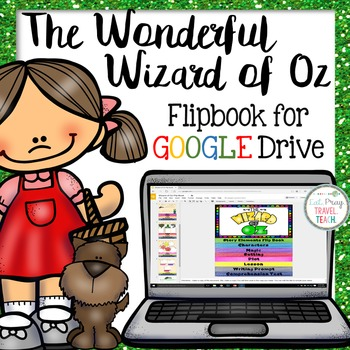 The Wonderful Wizard of Oz Google Drive Flip Book