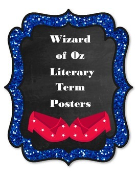 Wizard of Oz Literary Terms Posters: Character, Setting, Sequence and More