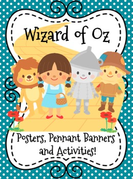 Wizard of Oz Mega Pack-Posters l Pennant Banners l Activities