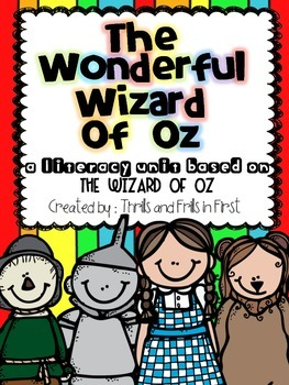 Wizard of Oz Novel Study: Common Core Aligned Activities
