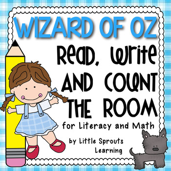 Wizard of Oz  Read, Write and Count the Room (Literacy and Math)