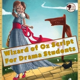 Wizard of Oz Script for Small Casts