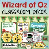 Wizard of Oz Theme Classroom Decor