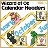 Wizard of Oz Themed Calendar Headers