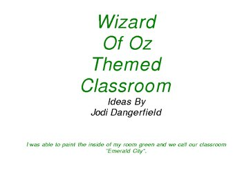 Wizard of Oz Themed Classroom