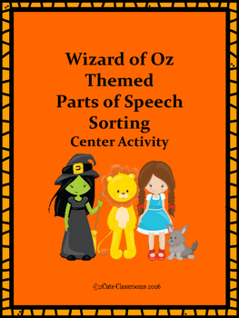 Wizard of Oz Themed Parts of Speech Sorting Center