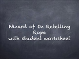 Wizard of Oz Themed Retelling Rope with Worksheet