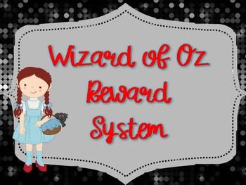 Wizard of Oz Themed Reward System