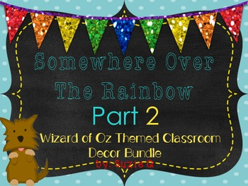 Wizard of Oz Themed Room Decor Part 2