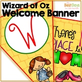 Wizard of Oz Themed Welcome Banner