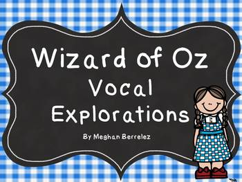 Wizard of Oz Vocal Explorations