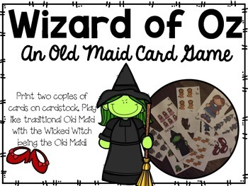 Wizard of Oz...an Old Maid Game