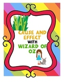 Wizard of Oz cause and effect