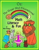 Wizard of Oz... the Great & Educational -- Math, Literacy and Fun!
