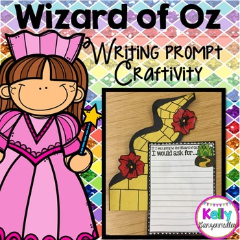 The Wizard of Oz writing prompt craftivity