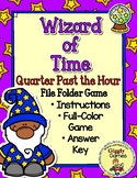 Wizard of Time Quarter Past the Hour File Folder Game