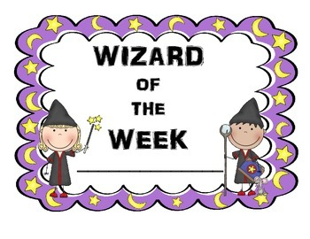 Star Student Fun! Wizard of the Week!